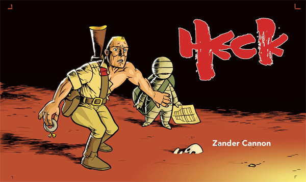 Heck by Zander Cannon