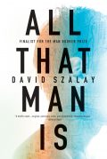 All That Man Is by David Szalay