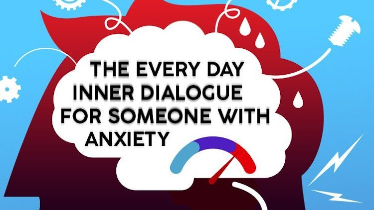 Every Day Inner Dialogue For Someone With Anxiety