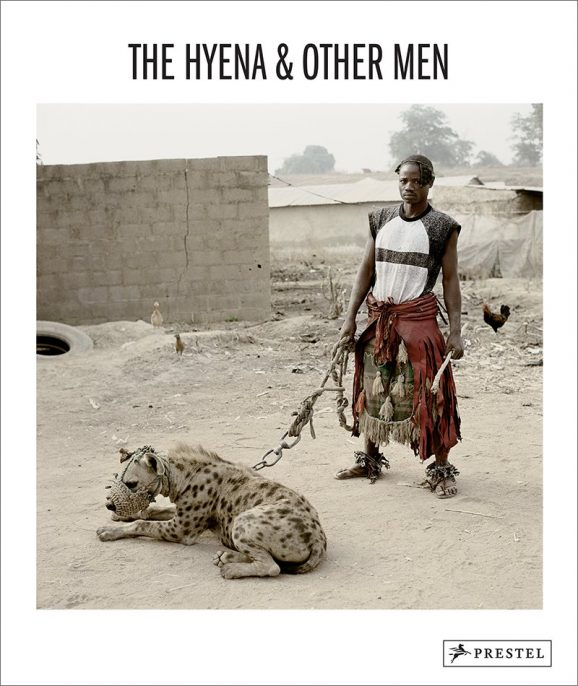 The Hyena & Other Men by Pieter Hugo, published by Prestel.