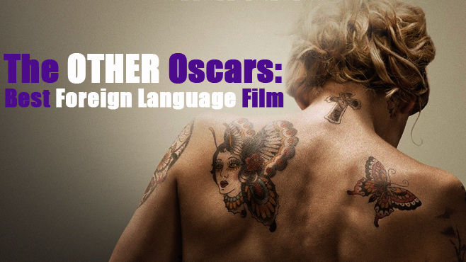 The Other Oscars Best Foreign Language Film