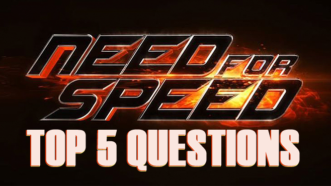 Need for Speed Top 5 Questions