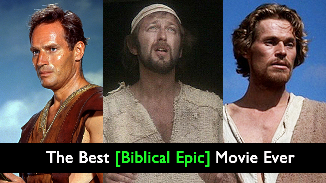 The Best Biblical Epic Ever The Best Movie Ever