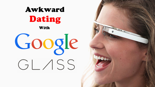 dating with google glasses