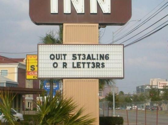 funny, funny memes, funny photos, funny pics, funny pictures, laughs, LOL, memes, today's funny photos, 1-10-18, quit stealing our letters marquee