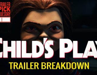 Child's Play Trailer Breakdown | Trailer Pick Tuesday