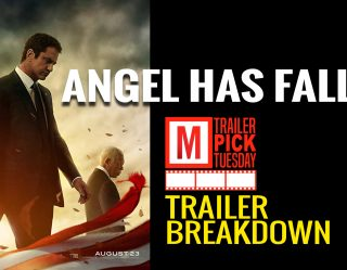 Angel Has Fallen Trailer Breakdown | Trailer Pick Tuesday