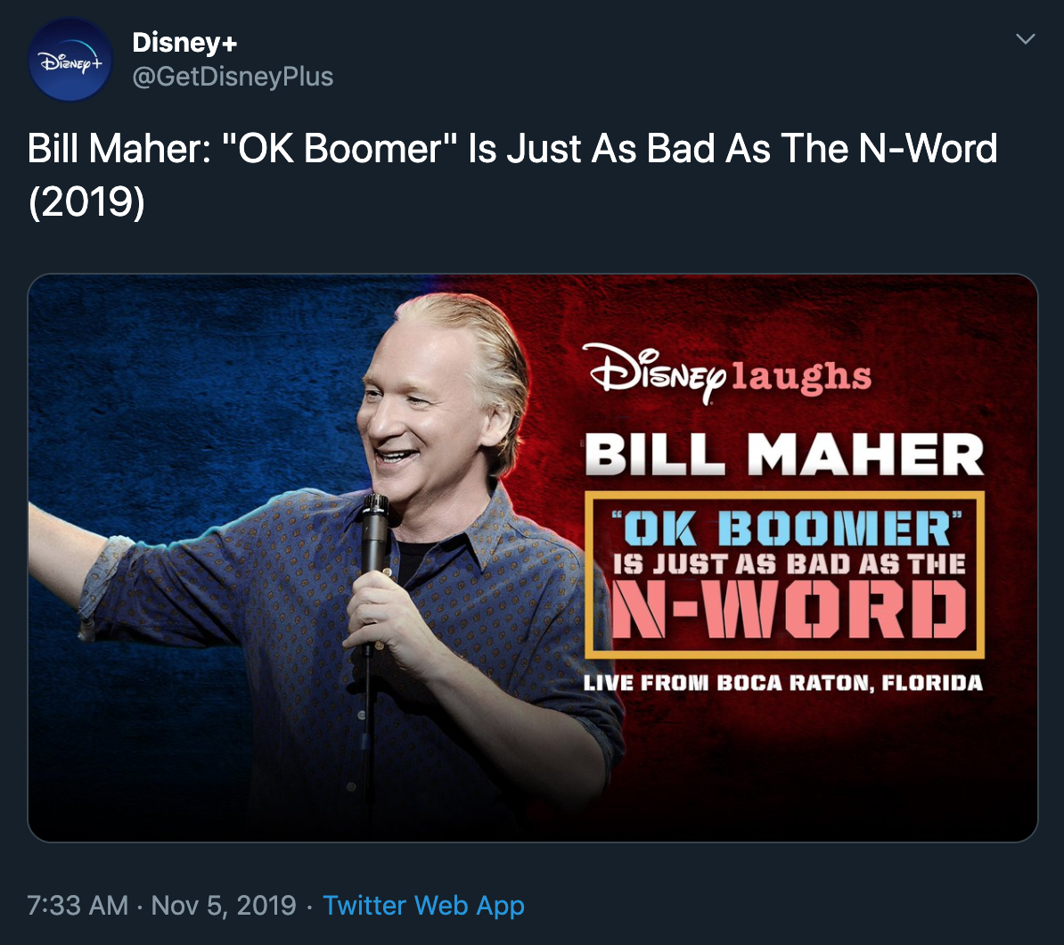 'Bill Maher: 'OK Boomer' Is Just as Bad as the N-Word'