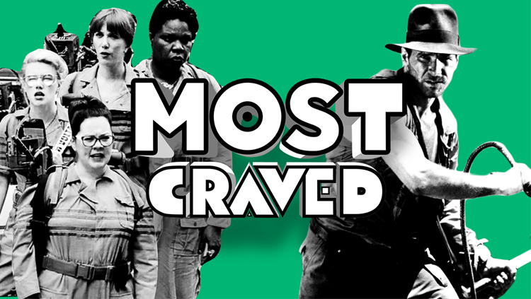 Most Craved Does Indiana Jones 5 and Cloverfield!
