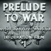 Prelude to War (1947)