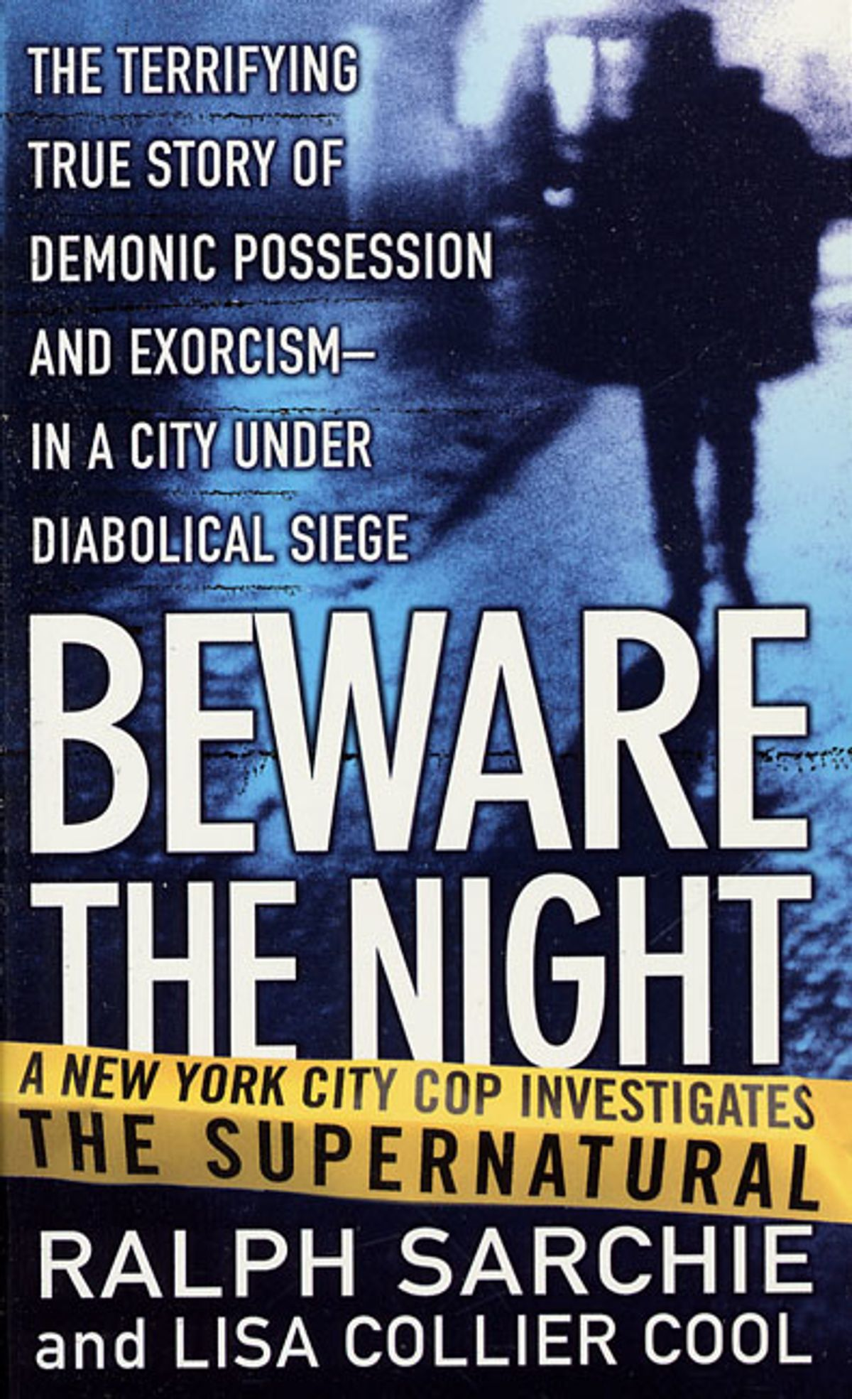 'Beware the Night' by Ralph Sarchie and Lisa Collier Cool