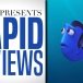 Rapid Reviews | Finding Dory