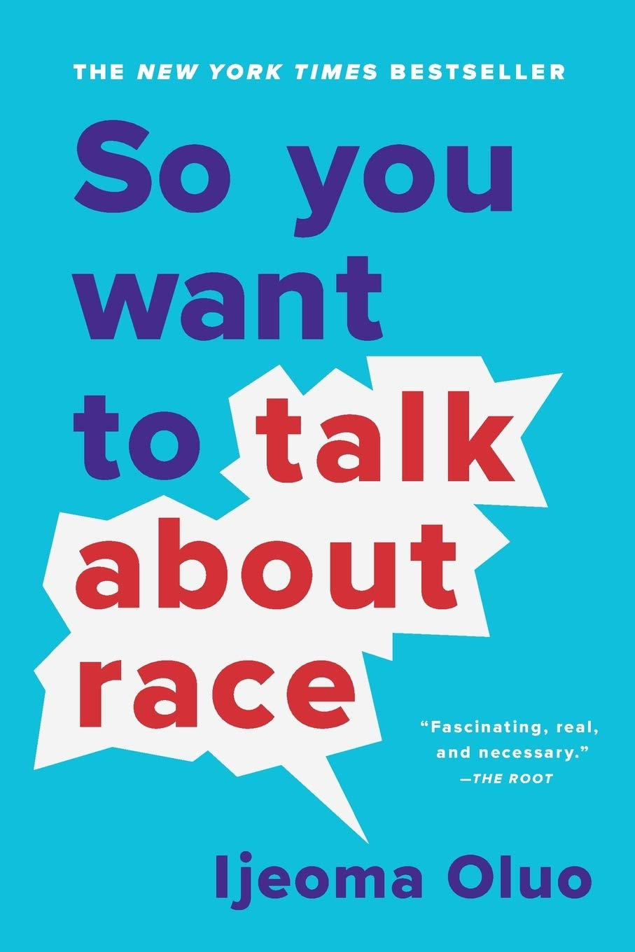 'So You Want to Talk About Race' by Ijeoma Oluo
