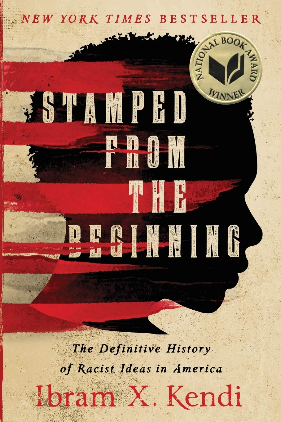 'Stamped From the Beginning' by Ibram X. Kendi